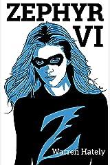 Zephyr VI Kindle Edition