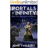 Portals of Infinity: Book Five: Demigods and Deities