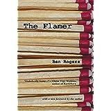 The Flamer: A Novel