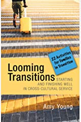 Looming Transitions: Twenty-Two Activities for Families in Transition Kindle Edition