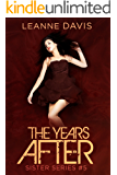 The Years After (Sister Series, #5)