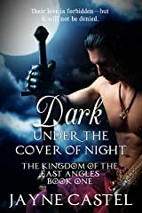 Dark Under the Cover of Night (The Kingdom of the East Angles Book 1) Kindle Edition