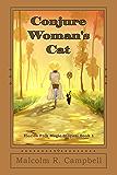 Conjure Woman's Cat (Florida Folk Magic Stories Book 1)