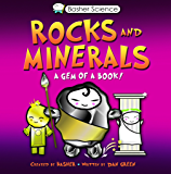 Basher Science: Rocks and Minerals: A Gem of a Book