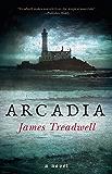 Arcadia: A Novel (Advent Book 3)