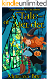 A Tale of Mer-der: A Paranormal Witch Cozy Mystery (His Ghoul Friday Book 1)