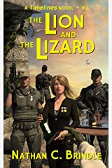 The Lion and the Lizard (Timelines Book 2) Kindle Edition