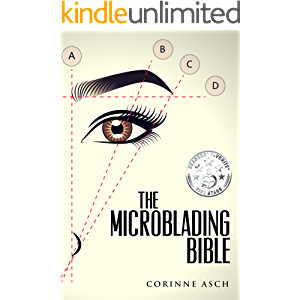 The Microblading Bible: A book on everything you need to know about microblading the eyebrows. It is a great companion…