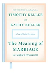The Meaning of Marriage: A Couple's Devotional: A Year of Daily Devotions Hardcover