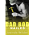 Nailed (Dad Bod Contracting Book 3)