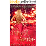 The Perfect Match: A Valentine's Day Novella