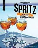 Spritz : 25 recettes de spritz & autres cocktails italiens