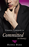 Committed (in theory): Chasing Cameron 4