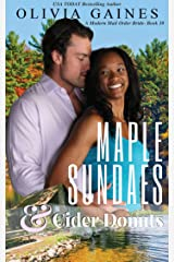 Maple Sundaes and Cider Donuts (Modern Mail Order Brides Book 10) Kindle Edition