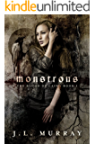 Monstrous (Blood of Cain Book 1)