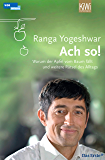 Ach so!: Warum der Apfel vom Baum fällt und weitere Rätsel des Alltags (German Edition)