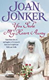 You Stole My Heart Away: A warm and humorous saga of friendship and community (Molly and Nellie series, Book 9)