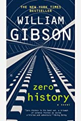 Zero History (Blue Ant Book 3) Kindle Edition