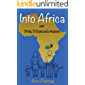 Into Africa: 3 Kids, 13 Crates and a Husband (Africa Series Book 1)