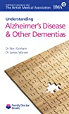 Alzheimer's Disease & Other Dementias (Understanding) (Family Doctor Books)