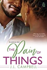 The Pain of Things (In Medias Res Book 3) Kindle Edition