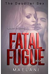 Fatal Fugue (The Deadlier Sex Book 1)