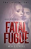 Fatal Fugue (The Deadlier Sex Book 1)