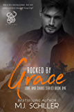 ROCKED BY GRACE (LOVE AND CHAOS SERIES Book 1)