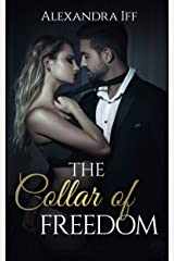 The Collar of Freedom (The Collar Duet Book 1) Kindle Edition