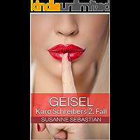 Geisel: Karo Schreibers 2. Fall (German Edition)