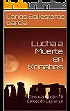 Lucha a Muerte en Krinabos: Ciencoia Ficción 10 Colección Lagrange
