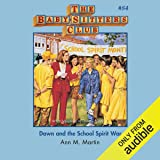 Dawn and the School Spirit War: The Baby-Sitters Club, Book 84