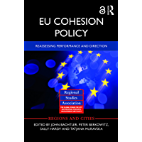 EU Cohesion Policy (Open Access): Reassessing performance and direction (Regions and Cities)