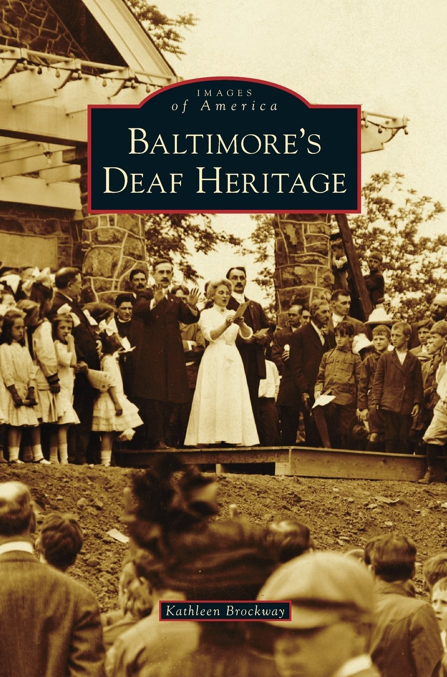 Baltimore's Deaf Heritage ebook
