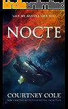 NOCTE (The Nocte Trilogy Book 1) (English Edition)