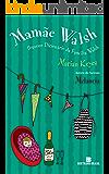 Mamãe Walsh: Pequeno Dicionário da Família Walsh