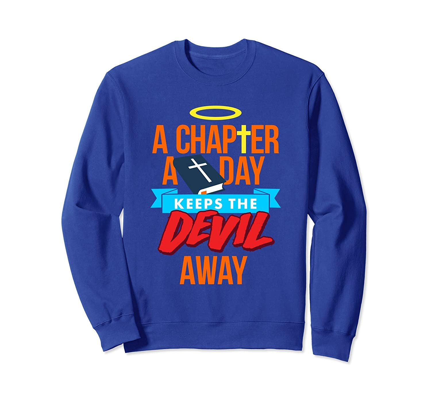 A Chapter A Day Keeps The Devil Away Christian Sweatshirt-mt