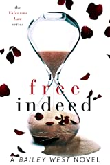 Free Indeed (The Valentine Law Series) Kindle Edition