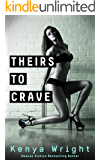 Theirs to Crave (New Adult Erotic Romance) (Billionaire Games Book 2)