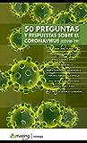 50 preguntas y respuestas sobre el Coronavirus (COVID-19) (Spanish Edition)