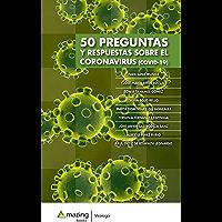 50 preguntas y respuestas sobre el Coronavirus (COVID-19) (Virología)