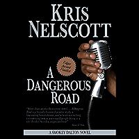 A Dangerous Road: A Smokey Dalton Novel