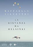 La distanza da Helsinki (Narratori italiani)