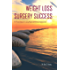 Weight Loss Surgery Success: Dr. V's A-Z Steps for Losing Weight and Gaining Enlightenment