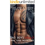 Bad Boys Don't Make Good Boyfriends: A New Adult Workplace Romance (Life Lessons Book 2)