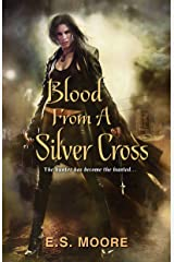 Blood From a Silver Cross (Kat Redding Book 4) Kindle Edition