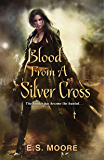 Blood From a Silver Cross (Kat Redding Book 4)