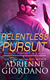 Relentless Pursuit: A Romantic Suspense Series (Private Protectors Book 5)