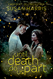 Until Death Do Us Part (Defy The Stars Book 2)