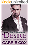 Desire: Desired by the Billionaire: the complete collection